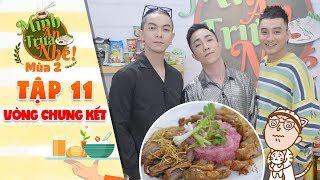 Mình ăn trưa nhé 2 | Tập 11 vòng 4: Đình Huy, Khánh Dala, Vũ Huy cực tiếc nuối vì món vịt nướng chao