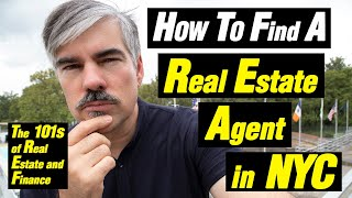 How to find a Real Estate Agent in NYC (Its Not on Streeteasy!)