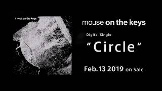 mouse on the keys / Circle teaser