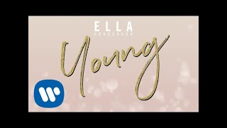 Ella Henderson   Young [Official Visualiser]