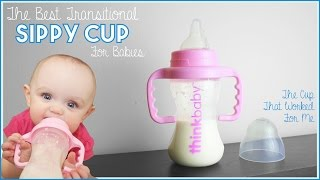 The Best Transitional Sippy Cup For Babies - What Worked for Me & My 8 Month Old - Think Baby
