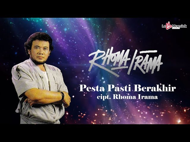 Rhoma Irama - Pesta Pasti Berakhir (Official Lyric Video)