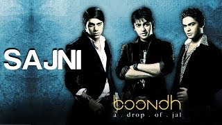 Sajni - Official Video Song | Boondh A Drop of Jal | Jal - The