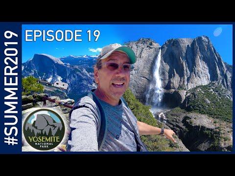 Yosemite National Park - #SUMMER2019 Episode 19