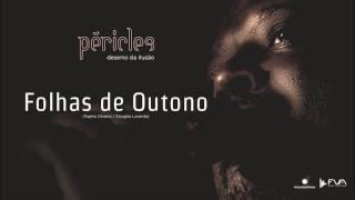 Péricles - Folhas De Outono (CD Deserto Da Ilusão)