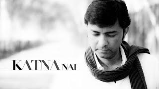 Sajjad Ali - Katna Nai (Official Video) - Punjabi Music