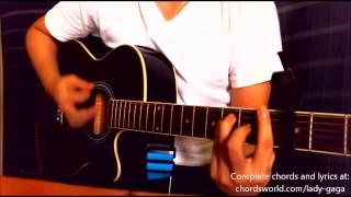 G.U.Y. Chords by Lady Gaga - How To Play - chordsworld.com