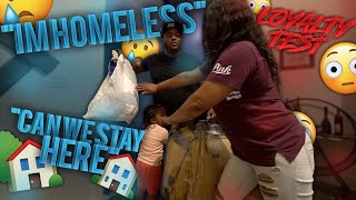 """WE HOMELESS """" CAN WE MOVE IN WITH YOU ?? """" ON MY MOM     Loyalty Test"""