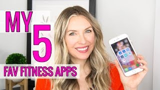 My 5 FAVORITE Fitness Apps