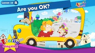 Bài 24_ (A) Are you OK? - Cartoon Câu chuyện