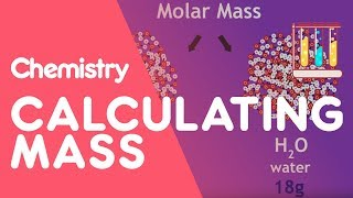 Calculating Masses In Reactions | Chemistry For All | The Fuse School