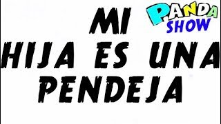 PINCHE VIEJA BASTARDA INTERESADA!! panda show internacional