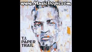 T.I.   What Up Whats Happenin (Paper Trail)