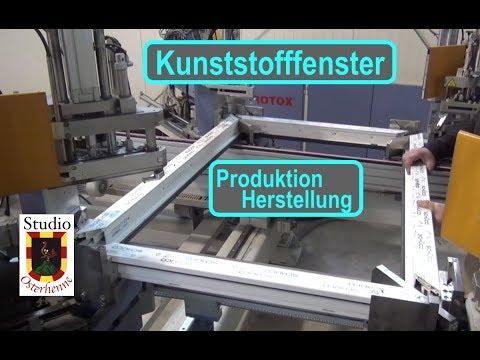 Kunststofffenster die Herstellung bzw. Produktion von Fenster