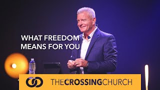 What Freedom Means For You