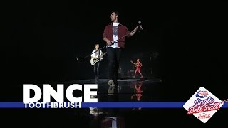 DNCE - 'Toothbrush' (Live At Capital's Jingle Bell Ball 2016)