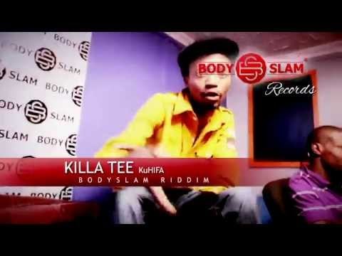 Killa Tee -  KuHIFA Bodyslam Riddim Official Video