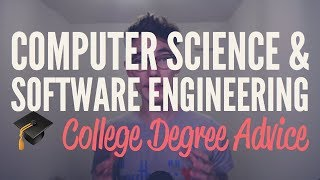 🎓 Advice on Going to College for a Computer Science / Software Engineering Degree