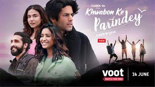 Khwabon Ke Parindey Trailer