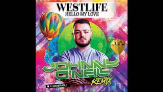 Westlife - Hello My Love (Johnny O'Neill Remix)