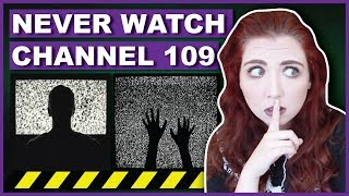 Never Watch Channel 109 On TV