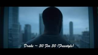 Drake - 30 for 30 (Freestyle)