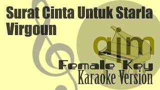 Virgoun Surat Cinta Untuk Starla Lirik Karaoke Female Thủ