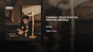Cameras / Good Ones Go Interlude (Medley)
