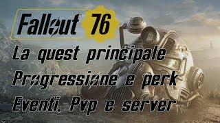 FALLOUT 76 - Dettagli QUEST PRINCIPALE, PvP, EVENTI, Armature atomiche e server