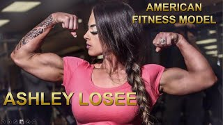 Ashley Losee Womens Muscles Are Beautiful 💪 😍 | American Fitness Model 🇺🇸