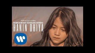Hanin Dhiya - Berkawan Dengan Rindu (Official Lyric Video)