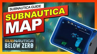 In game MAP in Subnauica Below Zero