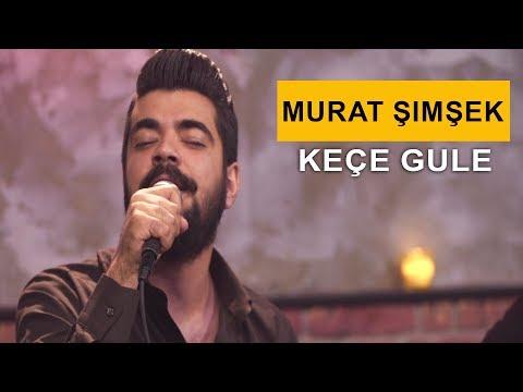 بەڤیدیۆ.. Murat Şimşek - Keçe Gule (Kurdmax Acoustic)