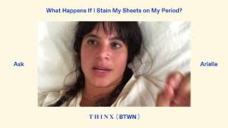 What Happens If I Stain My Sheets On My Period?