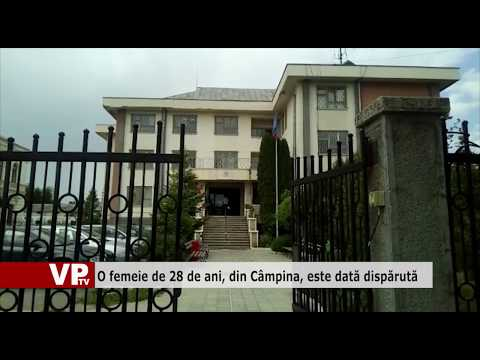 O femeie de 28 de ani, din Câmpina, este dată dispărută