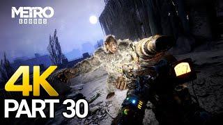 Metro Exodus Gameplay Walkthrough Part 30 - PC 4K 60FPS