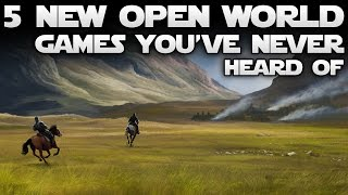 Top 5 NEW Open World Games You