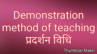 what is demonstration method of teaching