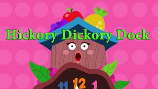 Hickory Dickory Dock | Kids Videos | Kids Songs