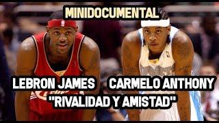 Lebron James & Carmelo Anthony -