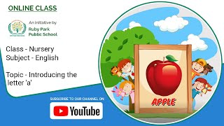 Introducing the letter 'a' | English Subject For Nursery Students | Vowels | Ruby Park Public School Thumbnail