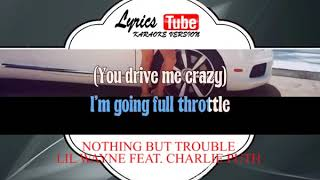 Karaoke Music LIL WAYNE FEAT  CHARLIE PUTH - NOTHING BUT TROUBLE | Official Karaoke Musik Video