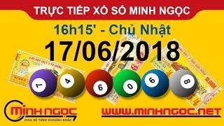 Trực tiếp xổ số MINH NGỌC CN Ngày 17-06-2018 - Kênh Youtube chính thức từ Minhngoc.net.vn