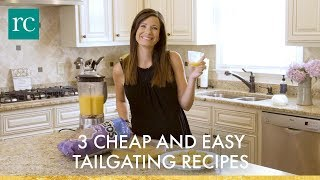 3 Cheap and Easy Tailgating Recipes