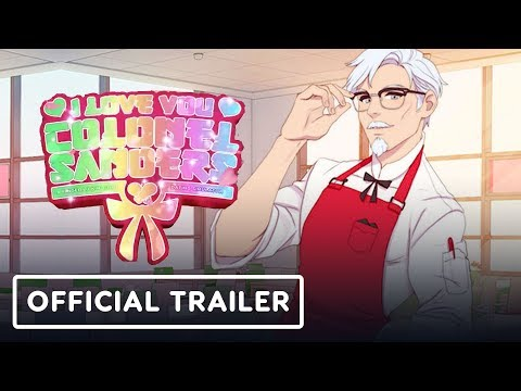 I Love You, Colonel Sanders! A Finger Lickin' Good Dating Simulator Trailer thumbnail