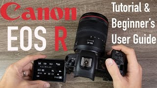 Canon EOS R Tutorial - Beginner's User Guide to Buttons & Menus