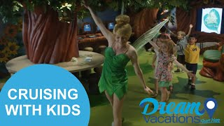 Cruising With Kids | Dream Vacations