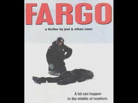 Fargo North Dakota (Song) by Carter Burwell