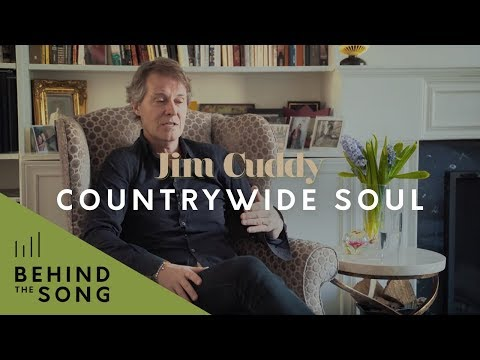 Jim Cuddy - Behind The Song: Countrywide Soul