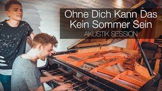 Ohne Dich Kann Das Kein Sommer Sein   Zweikanalton (Akustik Live Session)